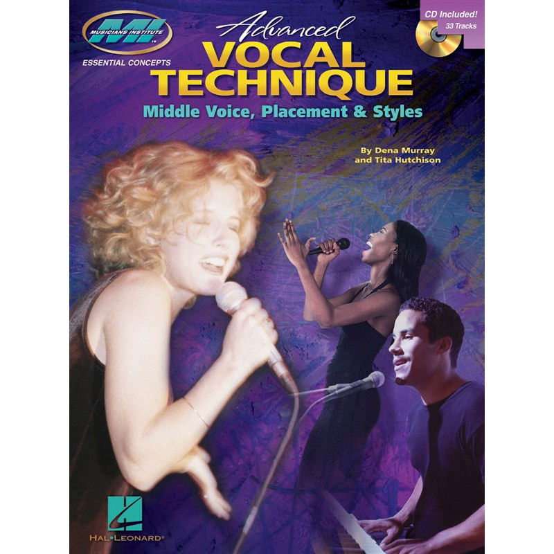 Advanced Vocal Technique: Middle Voice, Placement And Styles (Book and CD)
